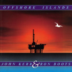 Ron Boots, John Kerr | Offshore Islands