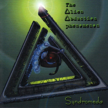 Syndromeda | The Alien Abduction Phenomoenon