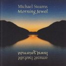 Michael Stearns | Morning Jewel