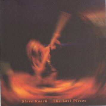 Steve Roach | The Lost Pieces
