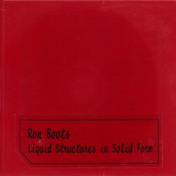 Ron Boots | Liquid Structures in Solid Form