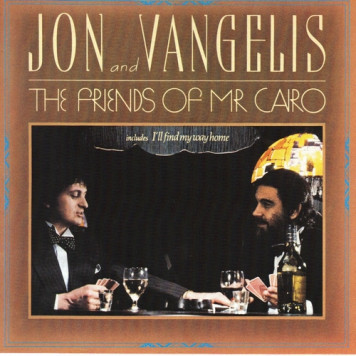 Jon and Vangelis | Friends of Mr. Cairo
