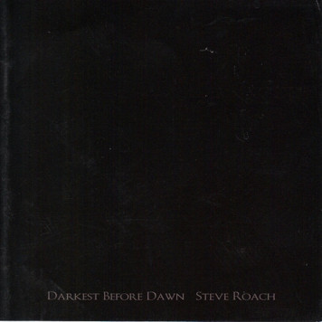 Steve Roach | Darkest Before Dawn
