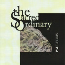 Paul Ellis | The Sacred Ordinary