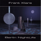 Frank Klare | Berlin Nightlife