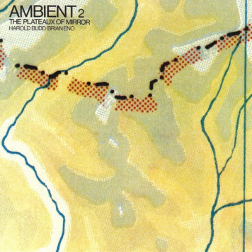 Brian Eno | Ambient 2 - The Plateux of Mirror