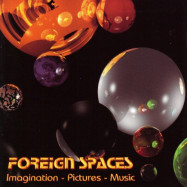 Foreign Spaces | Imagination-Pictures-Music