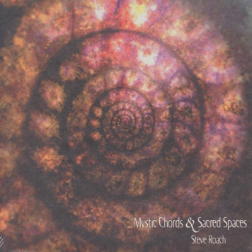 Steve Roach | Mystic Chords and Sacred Spaces 2