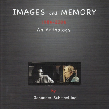 Johannes Schmoelling | Images and Memory