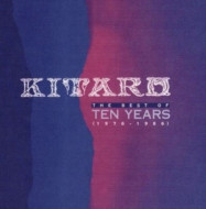 Kitaro | The Best of Ten Years