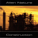 Alien Nature | Construction
