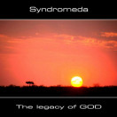 Syndromeda | The Legacy of God