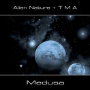 Alien Nature + TMA | Medusa