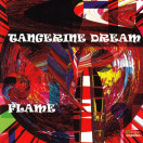Tangerine Dream | Flame