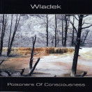Wladek Komendarek | Poisoners of Consciousness