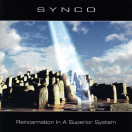 Synco | Reincarnation in a Superior System