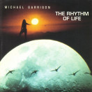 Michael Garrison | The Rhythm of Life