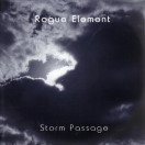 Rogue Element | Storm Passage