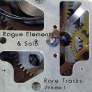 Rogue Element | Rare Tracks 1