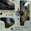 Rogue Element | Rare Tracks 3