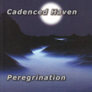 Cadenced Haven | Peregrination