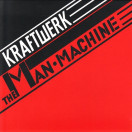 Kraftwerk | The Man Machine