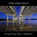 Vanderson | Anything Can Happen
