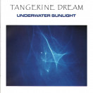 Tangerine Dream | Underwater Sunlight