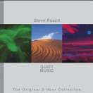 Steve Roach | Quiet Music: The Original 3-Hour Collection