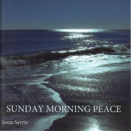 Jonn Serrie | Sunday Morning Peace