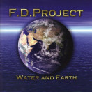 F.D. Project | Water and Earth