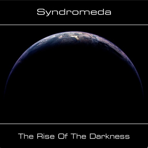 Syndromeda | The Rise of the Darkness