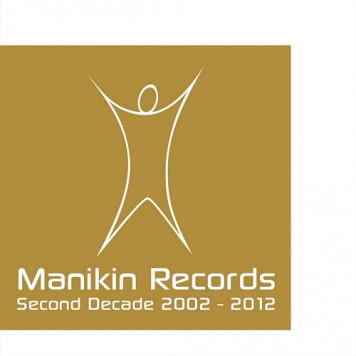 Manikin Records - The Second Decade 2002-2012