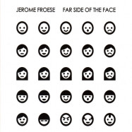 Jerome Froese | Far Side of the Face