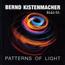 Bernd Kistenmacher | Patterns of Light - best of