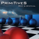 Remy, Synth.Nl | PrimiTives
