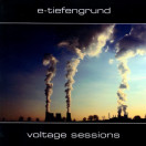 E-tiefengrund | Voltage Session