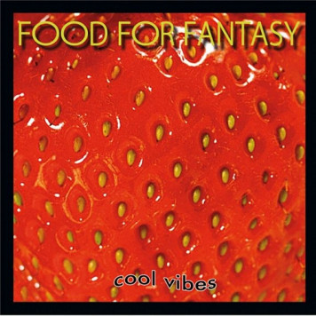 Food For Fantasy | Cool Vibes