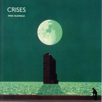 Mike Oldfield | Crises (remaster 2013)