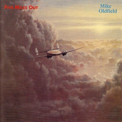 Mike Oldfield | Five Miles Out (remastered 2013)