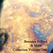 Brendan Pollard, More | Collection Volume 1