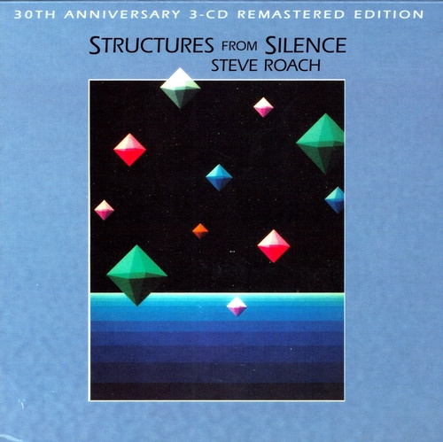 Steve Roach | Structures from Silence (remastered 3CD)