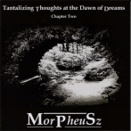 Morpheusz | Tantalizing Thoughts at the Dawn of Dreams