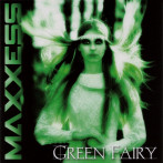Maxxess | Green Fairy