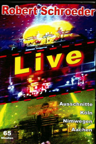 Robert Schroeder | Best of Live