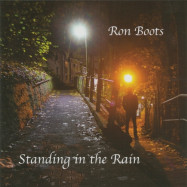 Ron Boots | Standing in the Rain