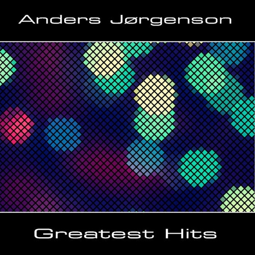 Anders Jorgenson | Greatest Hits