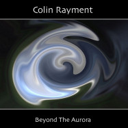 Colin Rayment | Beyond The Aurora