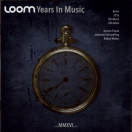 Loom (Schmoelling, Froese, Waters) | Years in Music