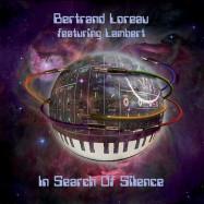 Bertrand Loreau, Lambert | In Search of Silence